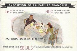 CAMPAGNE DE NATALITE. EXPOSITION DE LA FAMILLE FRANCAISE. MENAGES SANS ENFANTS... - Evènements