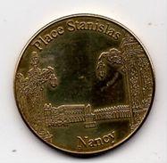 Nancy - 54 : Place Stanislas (Médaille De Collection) - Tourist