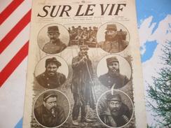 Sur Le Vif 31 Du 12-06-1915 Guerre Prisonnier Militaria Soldat Bataille Poilus Front Italien & Belge Lorette Dardanelles - Livres, BD, Revues