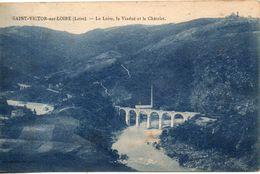 42. Saint Victor Sur Loire. La Loire, Le Viaduc Et Le Chatelet - Autres Communes