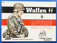 WWII - Waffen SS In Action - Combat Troops Number 3 - Squadron/signal Publications 1973 - Storia