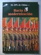 EL EPL DE CHINA HACIA LA DEMOCRATIZACION - CHINA, BEIJING INFORMA, 1986. SPANISH TEXT. COLOR PHOTOS. - Cultural