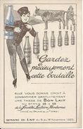 LE BON LAIT. SOCIETE LAITIERE MODERNE. SEMAINE DU LAIT 1925 - Advertising