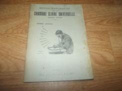 LIVRE ANCIEN NOTICE  EXPLICATIVE CHAMBRE CLAIRE UNIVERSELLE  25 PAGE - 1901-1940