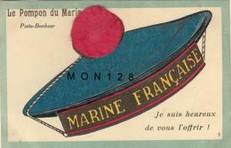 MARINE FRANCAISE-LE POMPON DU MARIN -PORTE BONHEUR-JE SUIS HEUREUX DE VOUS L'OFFRIR-(pompon Feutre Collé) - Fantaisies