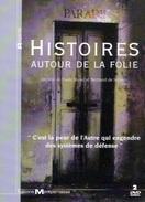 2 DVD - HISTOIRES AUTOUR DE LA FOLIE - PSYCHIATRIE - Ville Evrard - Documentaires