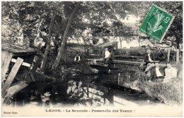 45 LADON - La Bezonde - Passerelle Des Veaux   (Recto/Verso) - Autres Communes