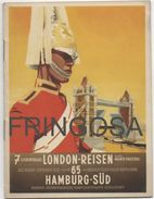 Brochure: London-Reisen 65 Hamburg-Süd 1935 - Dépliants Turistici