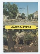 30--AIGUES VIVES - La GARE  --RECTO/VERSO-C95 - Aigues-Vives