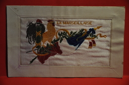RARE ' Carte Brodée-  La Marseillaise - Militaria - Bordados
