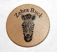 Wooden Token - Wooden Nickel - Jeton Bois Monnaie Nécessité - Zebra Buck - Zèbre - Etats-Unis - Monedas/ De Necesidad