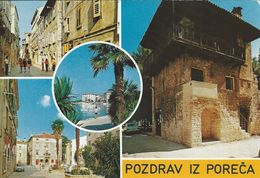 Crotia  -  Porec.  Pozdrav Iz Poreĉa.  # 06475 - Croatia