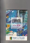 YVERT & TELLIER  . Catalogue  Des Télécartes . - Télécartes