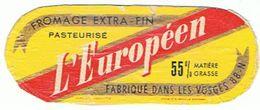 L EUROPEEN  FABRIQUE DANS LES VOSGES  ****  RARE    A   SAISIR **** - Cheese