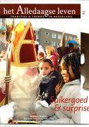 Het Alledaagse Leven, Tradities & Trends In Nederland No. 2 Suikergoed & Surprises - Tijdschriften