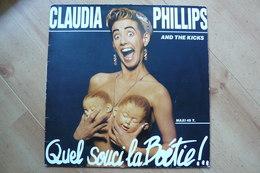 Claudia Phillips & The Kicks – Quel Souci La Boétie! - Electro Pop - Vinyle Maxi 45T - 1988 (Voir Scan Et Des - 45 Rpm - Maxi-Single