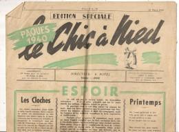 JOURNAL LE CHIC A NIED 25 MARS 1940 N°8   Journal Du 21e Bataillon Du 162e RIF ?  MILITARIA - Documenti