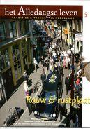 Het Alledaagse Leven, Tradities & Trends In Nederland, No. 5 Rouw & Rustplaats - Tijdschriften