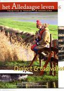 Het Alledaagse Leven, Tradities & Trends In Nederland, No. 6 Dialect & Taalvariatie - Tijdschriften