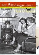 Het Alledaagse Leven, Tradities & Trends In Nederland, No. 9 Huis & Haard - Tijdschriften