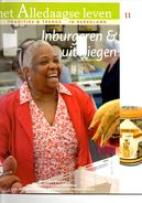 Het Alledaagse Leven, Tradities & Trends In Nederland, No. 11 Inburgeren & Uitvliegen - Tijdschriften