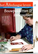 Het Alledaagse Leven, Tradities & Trends In Nederland, No. 18 Bouwpakketten & Breinaalden - Tijdschriften