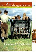 Het Alledaagse Leven, Tradities & Trends In Nederland, No. 20 Boeren & Buitenlui - Tijdschriften