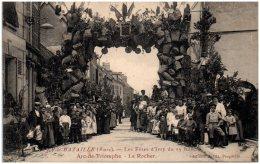27 IVRY-la-BATAILLE - Les Fêtes D'Ivry Du 13 Juin - Arc-de-Triomphe - Le Rocher   (Recto/Verso) - Ivry-la-Bataille
