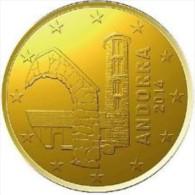 Andorra 2014    10 Cent  ZEER ZELDZAAM / EXTREME RARE !!  UNC Du Rouleaux .LEVERBAAR - LIVRABLE !! - Andorra