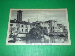 Cartolina Treviso - Ponte Sul Sile - S. Martino 1930 Ca - Treviso