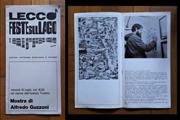 Catalogo Mostra Di Alfredo Guzzoni. Lecco Feste Sul Lago Dal 10 Luglio Nel Salone Dell'Azienda Turismo. - Arts, Architecture