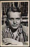 CP. - John Lund (né Le 6 Février 1911 à Rochester, Dans L'État De New York Et Mort Le 10 Mai 1992 à Los Angeles) - TBE - Acteurs