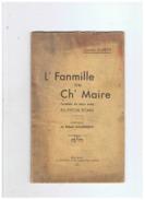 L' FANMILLE DE CH' MAIRE  COMEDIE EN DEUX ACTES EN PATOIS PICARD - Picardie - Nord-Pas-de-Calais