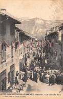 73 - St Saint Michel De Maurienne - La Grande Rue - 1915 - Saint Michel De Maurienne