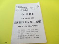 Guide à L'usage Des Familles Des Militaires Sous Les Drapeaux/Ministère Des Armées/Dir. Centr. Intendance/1963     VPN95 - Documents