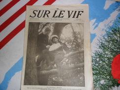 Sur Le Vif 57 Du 11-12-1915 Guerre Prisonnier Militaria Soldat Bataille Grèce Courtine Monténégro Serbie Dardanelles ... - Livres, BD, Revues