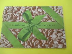 La Fabrication Du Chocolat/Plaquette De Présentation/ CEMOI/Vers 1930-1940       VPN97 - Gastronomie