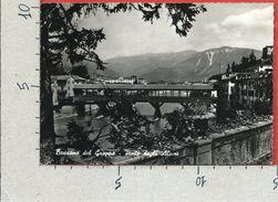 CARTOLINA VG ITALIA - BASSANO DEL GRAPPA (TV) - Ponte Degli Alpini - 10 X 15 - ANN. 1954 - Treviso
