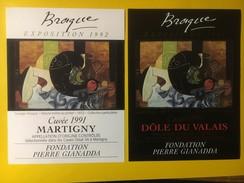 4317 - Exposition Braque1992 Fondation Gianadda Martigny Suisse Fendant & Dôle 2 étiquettes - Art