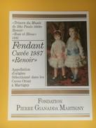 4319 - Exposition Trésors Du Musée De Sao Paulo 1988 Cuvée Renoir  Fondation Gianadda  Fendant & Dôle 2 étiquettes - Art