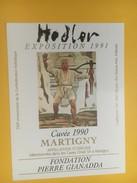 4320 - Exposition Hodler 1991 Fondation Gianadda Martigny Suisse  Fendant & Dôle 2 étiquettes - Art
