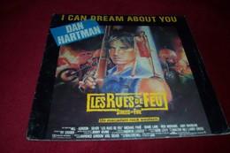 BOF LES RUES DE FEU  STREETS OF FIRE / DAN HARTMAN  / I CAN DREAM / ABOUT YOU - Soundtracks, Film Music