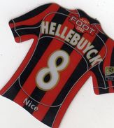 Magnet Magnets Maillot De Football Pitch Nice Hellebuyck 2008 - Sports
