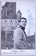 ROBERT COGOI Autographe Carte Dédicacée - Dédicace Handtekening Getekend Chanteur Lobbes Charleroi - Autographes