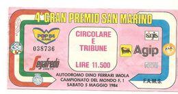 2-4°GRAN PREMIO SAN MARINO F1-BIGLIETTO ENTRATA CIRCOLARE E TRIBUNE5 MAGGIO 1984(PROVE) - Automobilismo - F1