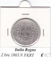 ITALIA   2 LIRE ANNO 1863 LETTERA N  COME DA FOTO - 1861-1946 : Regno