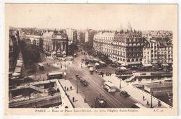 75 - PARIS 6 - Pont Et Place Saint-Michel - Au Loin, L'Eglise Saint-Sulpice - AC 47 - District 06