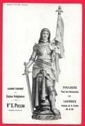PUBLICITE - TOULOUSE - LOURDES -GRANDE FABRIQUE DE STATUES RELIGIEUSES VEUVE E. PUCCINI SCULPTEUR STATUAIRE JEANNE D'ARC - Toulouse
