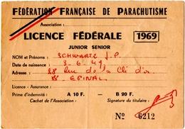 PARACHUTISME. EPINAL (88) FEDERATION FRANCAISE De PARACHUTISME.LICENCE FEDERALE .JUNIOR-SENIOR 1969. - Parachutisme