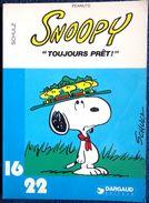 "SCHULZ - Peanuts - SNOOPY "" Toujours Prêt ! "" - 16 / 22 - Dargaud N° 76- ( 1982 ) . - Flash"